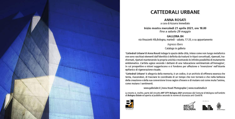 """Mostra """"Cattedrali urbane"""" - Anna Rosati - aprile-maggio 2021"""